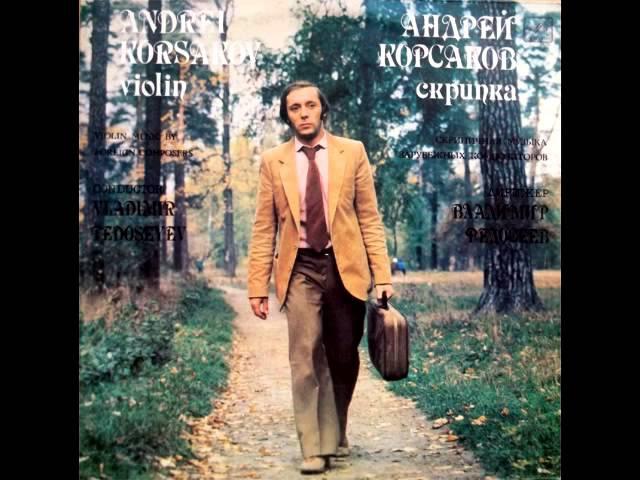 Andrei Korsakov plays violin: Pablo de Sarasate - Gypsy Tunes, Op.20