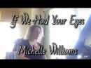 Octuneber Day 2 If We Had Your Eyes by Michelle Williams Covered by Heidi Jutras