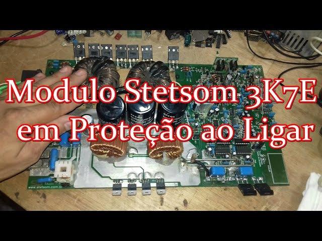Conserto e Dicas sobre Modulo 3K7 Stetsom