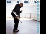 Kirk Whalum Unconditional  (  Full Album )