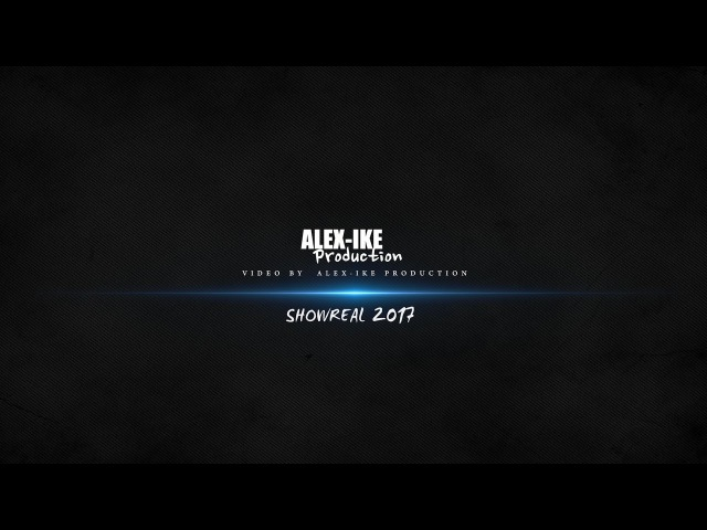 Alex-ike Production - SHOWREAL