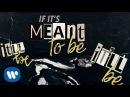 Bebe Rexha - Meant to Be (feat. Florida Georgia Line) [Lyric Video]