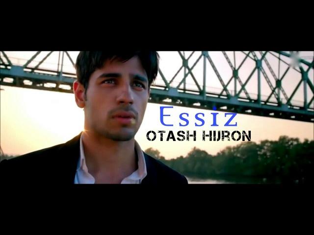 OTASH HIJRON ESSIZ MP3 СКАЧАТЬ БЕСПЛАТНО