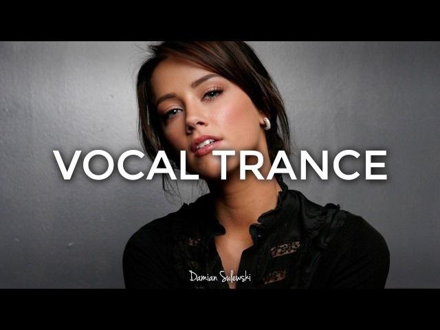 ♫ Amazing Emotional Vocal Trance Mix 2017 ♫ | 63