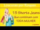 15 Shorts Jeans Que combinam com  TODA MULHER - AliExpress
