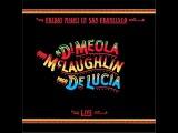 John McLaughlin, Paco DeLucia, Al DiMeola - Friday Night in San Francisco ( Full Album ) 1981