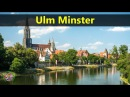 Best Tourist Attractions Places To Travel In Germany Ulm Minster Destination Spot