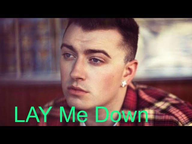 SAM SMITH - LAY ME DOWN ( Cover) REGGIE WADE PALENCIA.