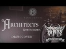 Architects - Devils Island Drum Cover