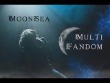 MultiFandom    Moonsea