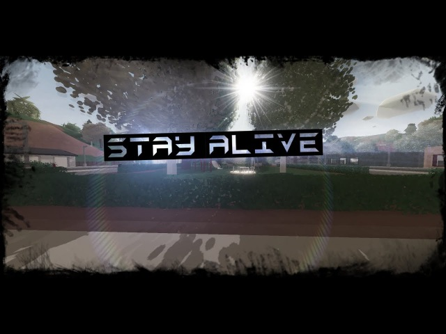 Unturned    Stay Alive. [Edit by SkyneT]