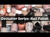 Declutter Series Nail Polish  Kaitlyn Elisabeth Beauty