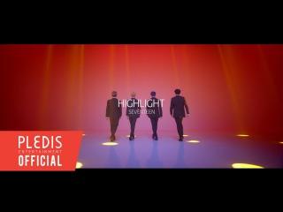 Choreography Video SEVENTEEN()-HIGHLIGHT