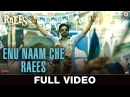 Enu Naam Che Raees - Full Video | Raees | Shah Rukh Khan Mahira Khan |Ram Sampath Tarannum Malik