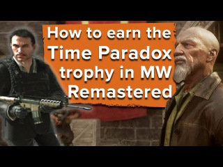 How to earn the Time Paradox trophy in Modern Warfare Remastered - Easter Egg