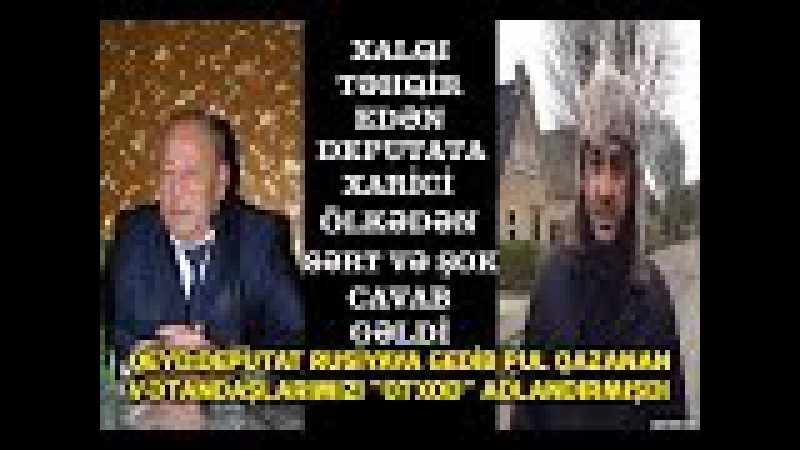 Xalqa Otxod Deyen Deputata Cavab Verildi