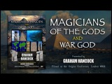Graham Hancock Magicians of the Gods &amp War God TWO EXCLUSIVE FULL LECTURES