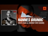 Hannes Bruniic - This Is Tech (A Journey Into Sound Radio Show) 10-09-2017