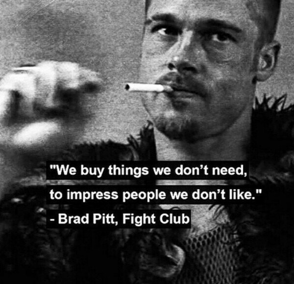 'Мы покупаем вещи, в которых мы не нуждаемся, чтобы произвести впечатл