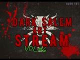 Dark Salem Art. S#6 (слушаем Ведьмака)