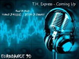 T.H. Express - Coming Up