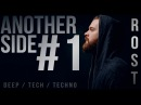 DJ ROST Another Side 1 deep tech techno