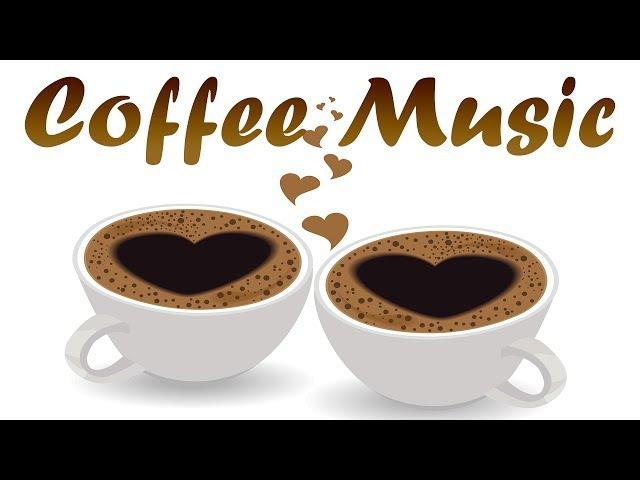 HAPPY Coffee Music - Morning Bossa Nova Jazz - The Best SUMMER Music