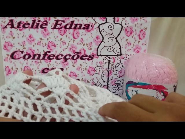 Blusa ponto rendado (parte 01) Edna Confecções Em Crochê Blusa em crochê fácil regata ou manga longa