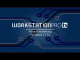 Das neue HP ZBook 17 G3 Produktvorstellung von WORKSTATIONPRO TV