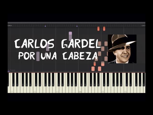 Carlos Gardel - Por Una Cabeza - Piano Tutorial by Amadeus (Synthesia)