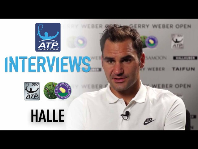Federer Reflects On Hard-Fought Halle SF Win 2017