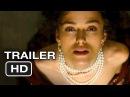 Anna Karenina Official Trailer 1 - Keira Knightley Movie HD