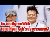 Yang Hyun Suk Admits J Y  Park Is Better At Making Girl Groups