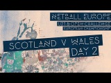 LIVE! Scotland v Wales l Netball Europe U21 Championships
