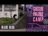 Анонс SibSub Inline Camp+конкурс  BladeBlog