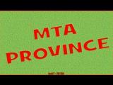 MTA PRVINCE RP ПРОВИНЦИЯ РП GTA SAN ANDREAS