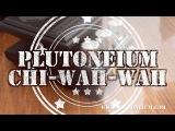 Plutoneium CHI-WAH-WAH (V2) - Demo