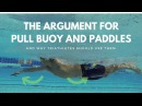 Triathletes The Argument For Using Pull Buoy And Paddles