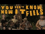 You Don't Know How It Feels - Tom Petty Cover (Walk off the Earth)