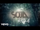 SOJA More Official Lyric Video