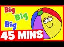 Big Big Big Adjectives Song and More | 45mins Songs Compilation for Kids