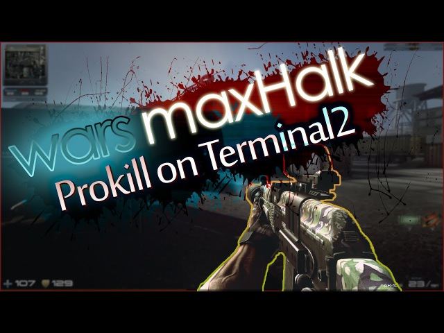 Contract Wars - Prokill on wars maxHalk (Gameplay with AK-105)