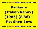 Paninaro (Italian Remix) - Pet Shop Boys 80s Dance Music 80s Club Mixes 80s Club Music