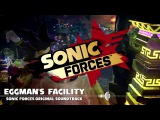 Sonic Forces OST - Eggman's Facility (Fixed FadeoutExtended)