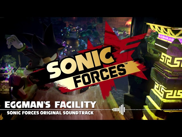 Sonic Forces OST - Eggman's Facility (Fixed Fadeout/Extended)