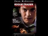 Аферист  Rogue Trader (1999)