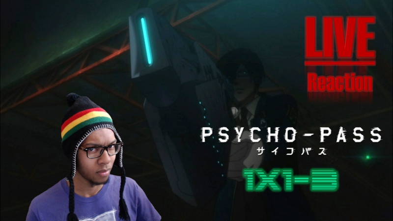 [Vezaks: реакция] Доминатор. Психопаспорт/Psycho-pass - 1 сезон 1,2,3 серии