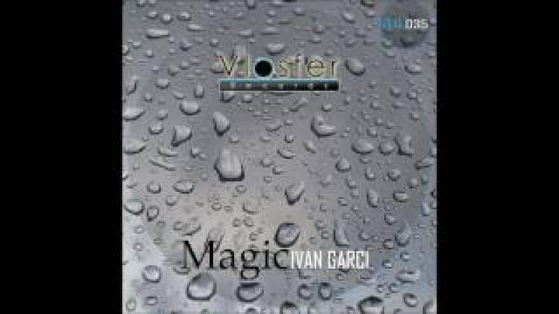Ivan Garci Magic Vlosfer records