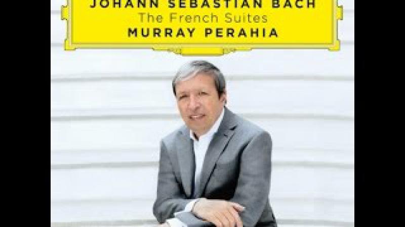 Johann Sebastian Bach, French Suite No. 3 b-minor, Murray Perahia