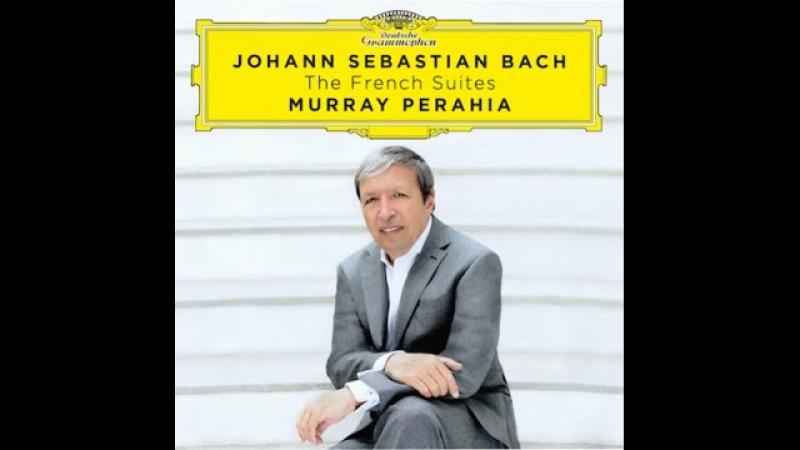 Johann Sebastian Bach, French Suite No. 6 E-major, Murray Perahia